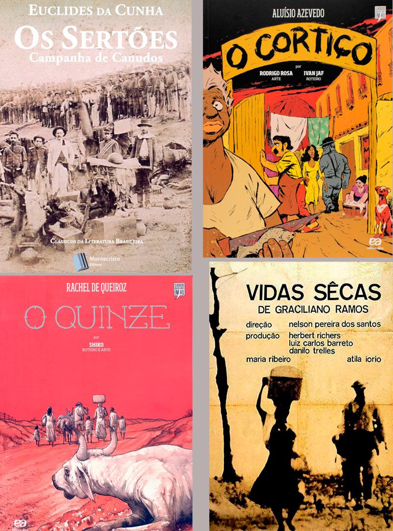 Em sentido horário: capas dos livros Os Sertões, O Cortiço, O Quinze e cartaz de filme baseado no livro Vidas Secas