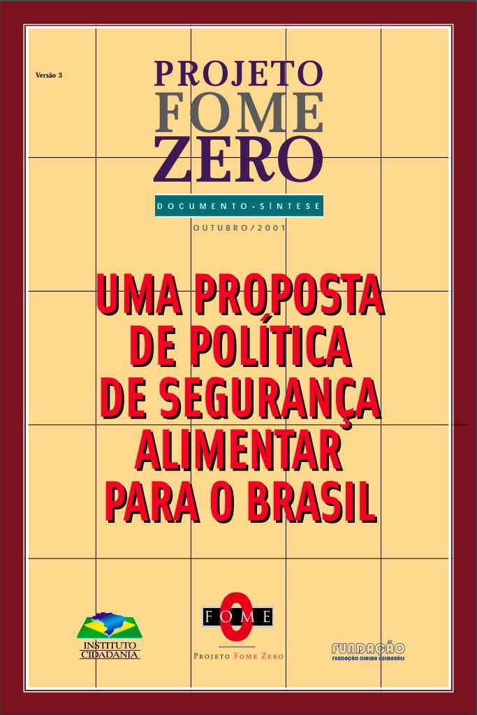 Capa do Programa Fome Zero, lançado em 2001. (Imagem: Reprodução)