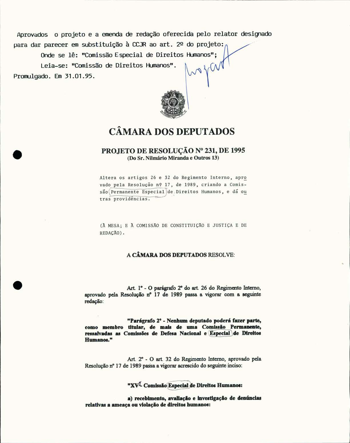 Projeto do deputado Nilmário Miranda(PT-MG) aprovado pela Câmara que institui a Comissão de Direitos Humanos e Minorias