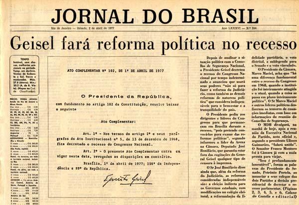 Ao fechar o Congresso,  o general presidente anuncia que fará não só a reforma do Judiciário como também a política