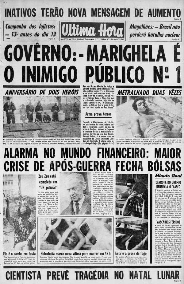 """Na capa do """"Última Hora"""", Gama e Silva, ministro da Justiça, declara Marighella """"inimigo público n° 1"""""""
