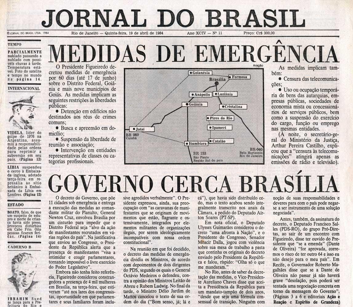 Medidas de emergência e repressão militar em Brasília foram as iniciativas do governo para intimidar Congresso e movimentos pelas Diretas-Já