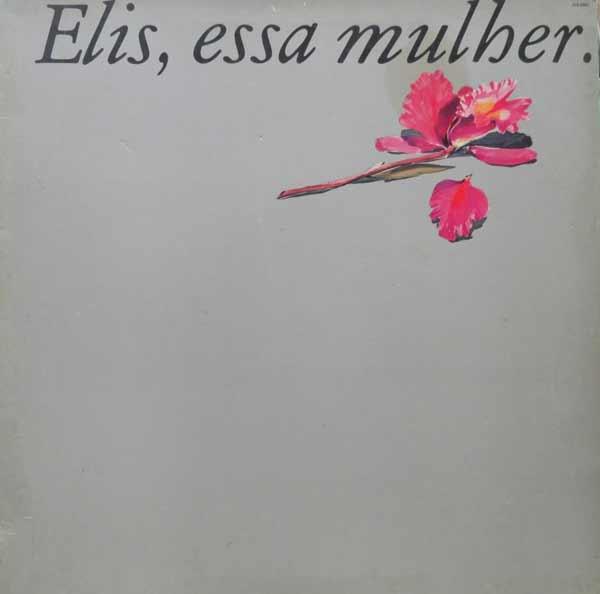 """Maior sucesso do disco """"Elis, Essa mulher"""", a canção de João Bosco e Aldir Blanc ganhou o apelido de Hino da Anistia"""