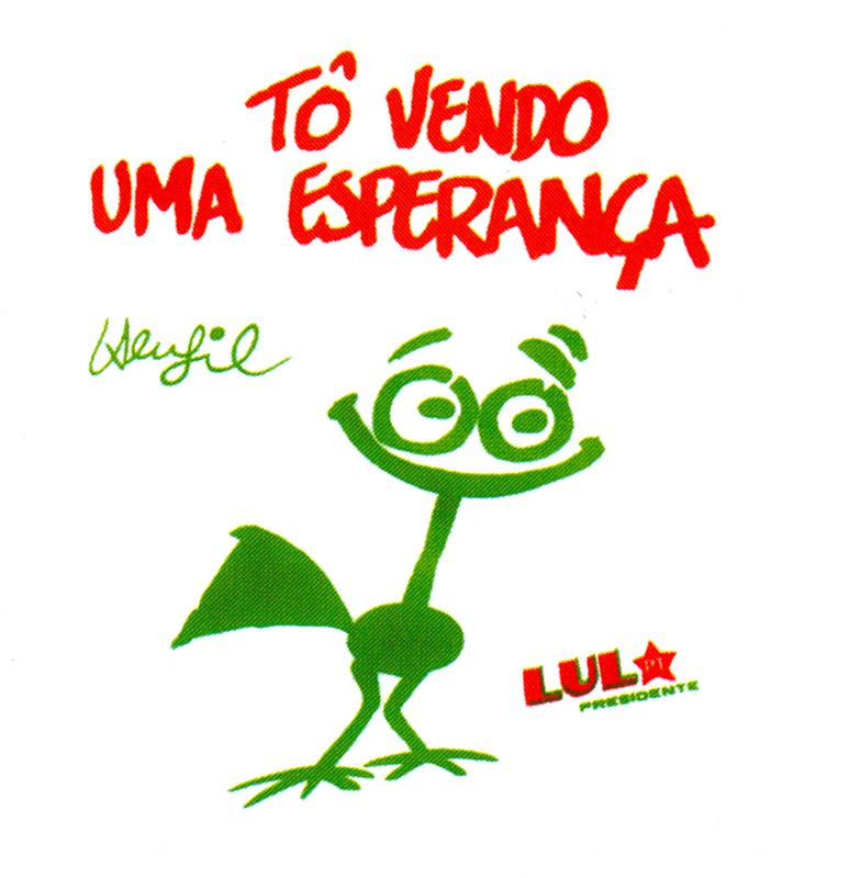 Cartaz de autoria de Henfil, um dos mais importantes cartunistas brasileiros e um dos artistas mais empenhados na resistência política à ditadura militar; foi um dos fundadores do PT e morreu em janeiro de 1988.