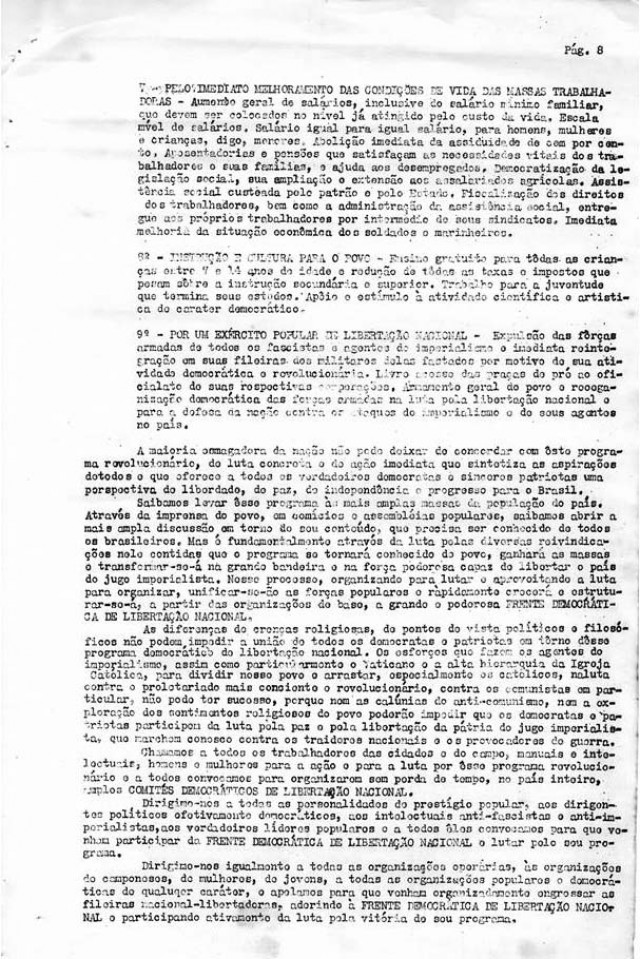 Manifesto de Luís Carlos Prestes à nação criticando  o governo brasileiro, tratando da iminência de uma nova guerra e da campanha presidencial, propondo a formação da Frente Democrática de Libertação Nacional e apresentando seu programa. Rio de Janeiro, 1º de agosto de 1950