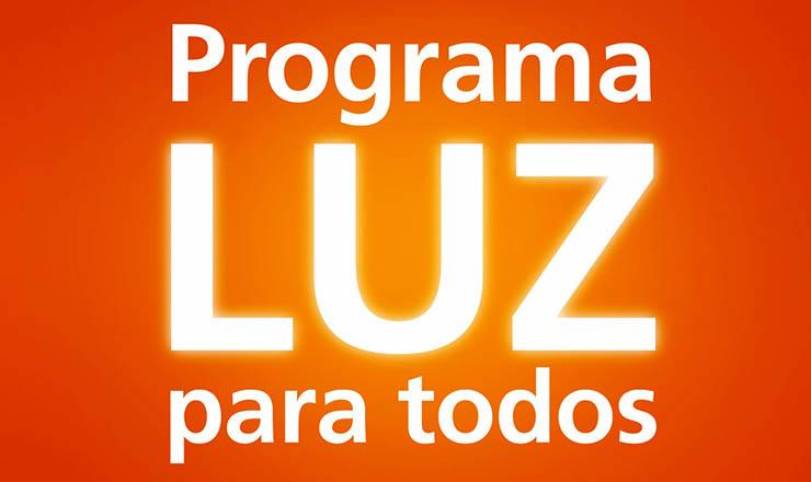 <strong> Programa Luz para Todos: </strong> estratégia de reduzir a pobreza no interior do país