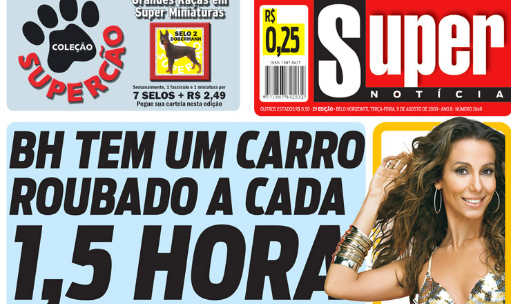 """<strong> O diário """"Super Notícias"""", de Belo Horizonte, vendido a R$ 0,25: </strong> maiortiragem do país"""
