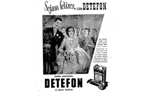 <strong> Propaganda do inseticida Detefon, </strong> difundido na d&eacute;cada de 1950
