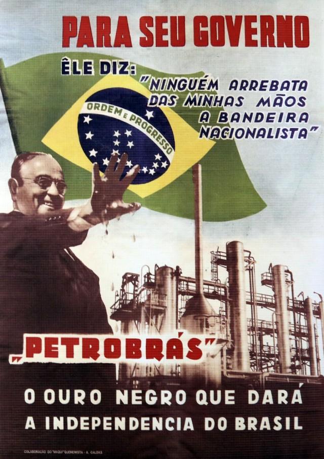 """Cartaz alusivo à criação da estatal do Petróleo,""""O ouro negro que dará a independência ao Brasil"""""""