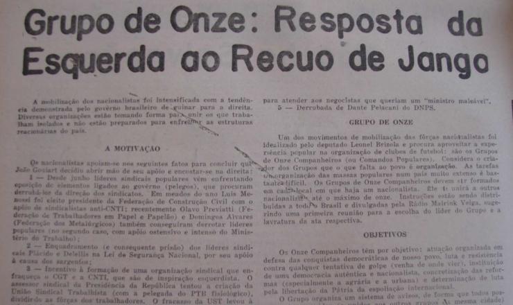 <strong> O &ldquo;Brasil, Urgente&rdquo; anuncia a forma&ccedil;&atilde;o </strong> dos &ldquo;Grupos dos Onze&rdquo;, em seu&nbsp;&uacute;ltimo n&uacute;mero de 1963