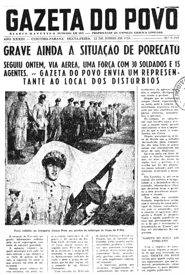 """A """"Gazeta do Povo""""  traz  na manchete: """"Grave ainda a situação de Porecatu"""", em 22 de junho de 1951"""