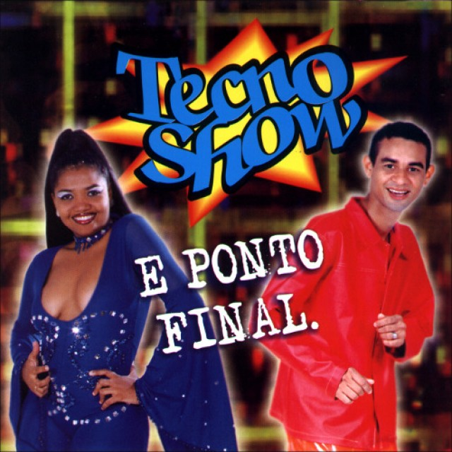 "Capa do CD  precursor do tecnobrega, ""Tecno Show e Ponto Final"""