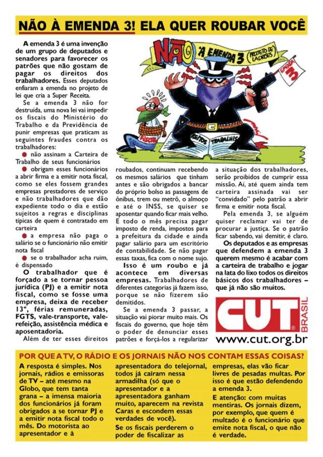 Panfleto distribuído pela Central Única dos Trabalhadores contra a Emenda 3