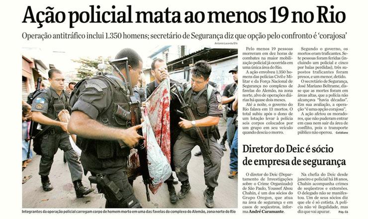 <strong> Capa do jornal Folha de S.Paulo </strong> anuncia o massacre no Complexo do Alemão