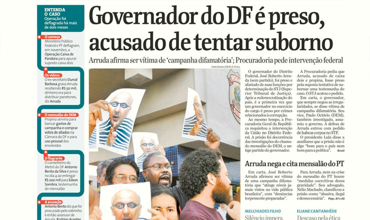 <strong> Capa da &quot;Folha de S.Paulo&quot;&nbsp;noticia </strong> pris&atilde;o do governador Jos&eacute; Roberto Arruda, do Distrito Federal