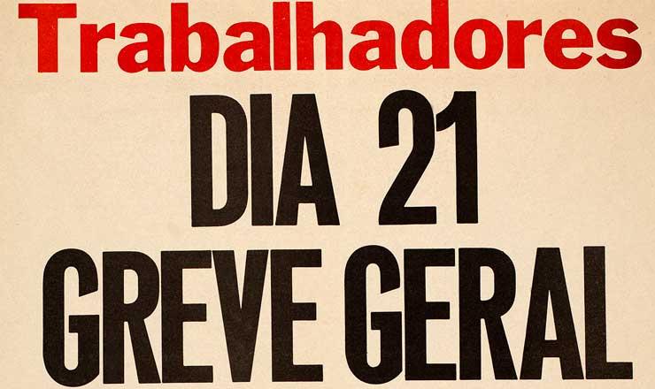 <strong> Cartaz de convoca&ccedil;&atilde;o da greve</strong> geral defende, entre outras medidas, o rompimento com o FMI