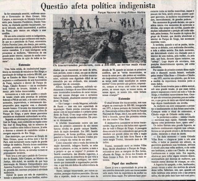 Reportagem trata do bloqueio dos caiapós-txucarramães e da inabilidade do governo para negociar com os indígenas