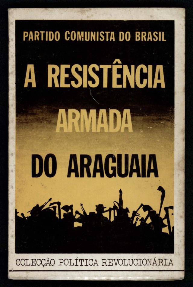 """""""A Resistência Armada do Araguaia"""", livro lançado pelo PCdoB"""