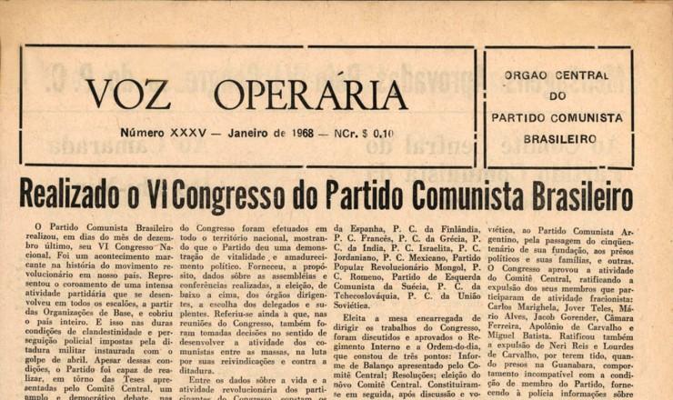 <strong> A &quot;Voz Oper&aacute;ria&quot;,</strong> jornal do PCB, faz um balan&ccedil;o do 6&deg; Congresso e anuncia a expuls&atilde;o dos que optaram pela luta armada