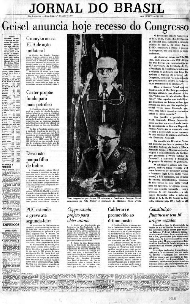 """""""Jornal do Brasil"""" informa que o general presidente Geisel iria decretar naquele dia o recesso do Congresso Nacional"""