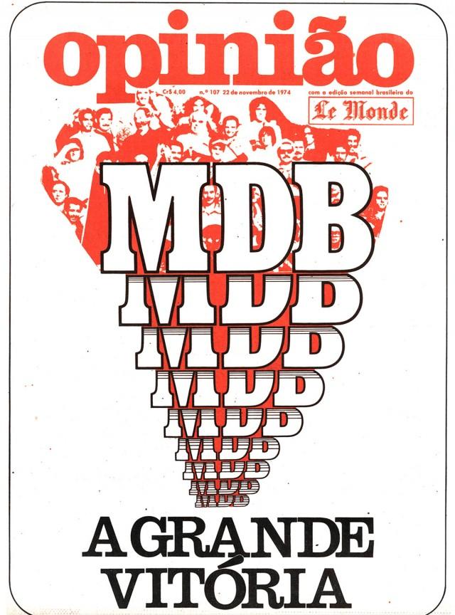 """O jornal alternativo """"Opinião"""" destaca a campanha vitoriosa do MDB em 1974"""