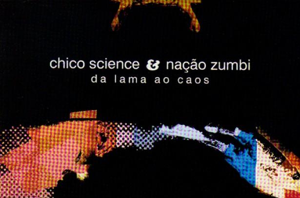 """""""Monólogo ao pé do ouvido"""" – Chico Science e Nação Zumbi"""