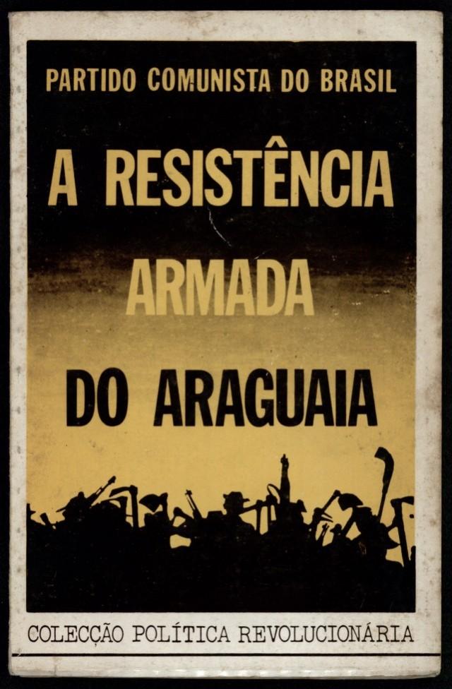 """""""A Resistência Armada do Araguaia"""", publicação do PCdoB"""