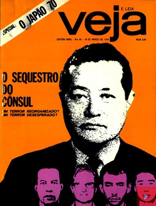 Capa da revista Veja de 18 de março de 1970 que trouxe reportagem sobre o sequestro do cônsul-geral do Japão, Nobuo Okuchi, libertado em troca de cinco presos políticos