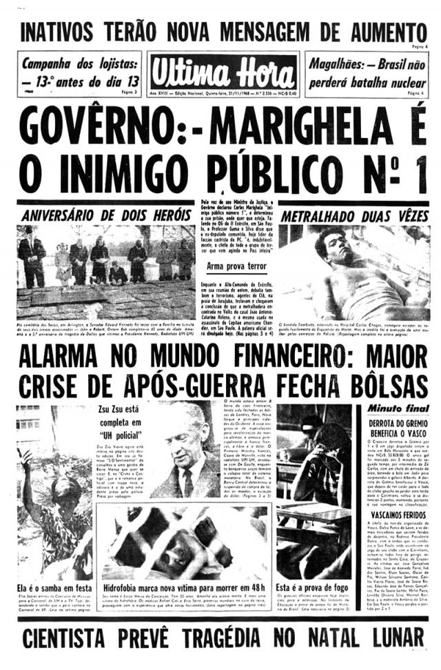 """Manchete do jornal """"Última Hora"""" destaca declaração do ministro da Justiça sobre a caça da repressão ao guerrileiro"""