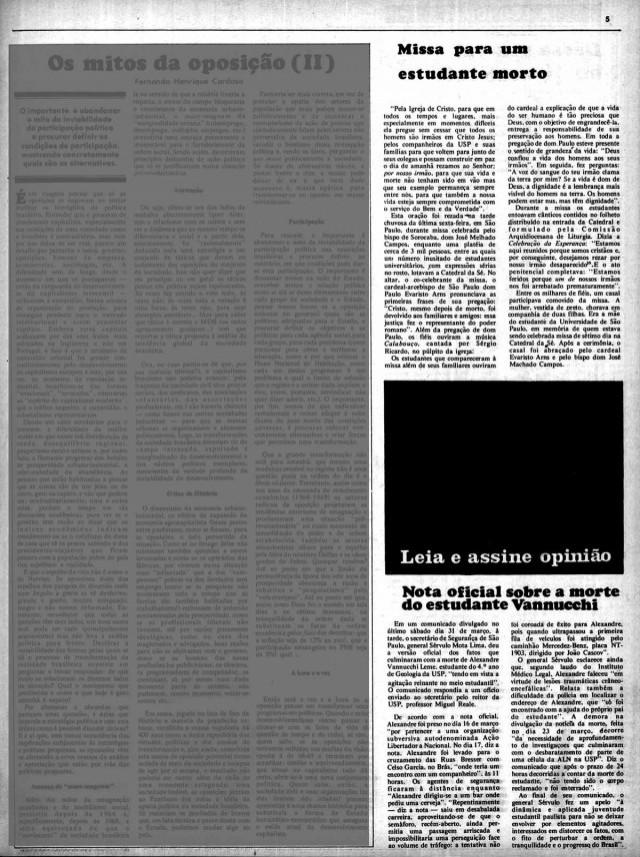 Em abril de 1973,  o jornal publicou a notícia da missa pelo estudante Alexandre Vannucchi Leme sem mencionar o assassinato e abaixo uma nota oficial do governo; o bloco negro entre eles demarcava texto censurado