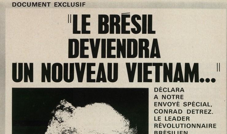<strong> A &uacute;ltima entrevista</strong> de Marighella, concedida &agrave; revista francesa &quot;Front&quot; &agrave;s v&eacute;speras de seu assassinato