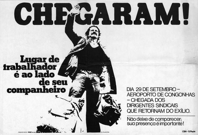 Cartaz da Comissão Brasileira de Anistia divulga a data da volta ao Brasil dos dirigentes sindicais exilados